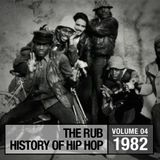 Hip-Hop History 1982 Mix