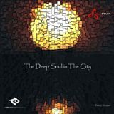 The Deep Soul in The City Vol.I