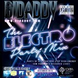 DJ Daddy - The Electro Party Mix Part 1