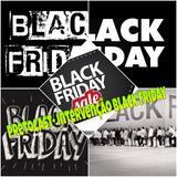 PretoCast - Intervenção Black Friday