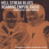 Яoaming Empire Radio : Hell Streak Blues / Various Artists by Sagg Himself