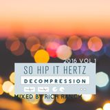 So Hip It Hertz: Decompression 2016 Volume 1