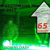 Bad System _Live mix(April,2012)