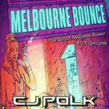 The Best Of Melbourne Bounce (WTF) April 2014 @Cj PoLk