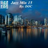 The Music Room's (Smooth) Jazz Mix 15 - By: DOC (05.06.14)