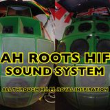 JAH ROOTS HIFI CHAPTER 1. 10 YEARS CELEBRATION