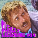 Sleazy Listening # 14 - More Morricone & Friends