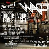 WAGS LIVE @ PROJECT LOS ANGELES NIGHTCLUB - JUNE 27 2014 - HANGAR1 VODKA