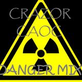 (Danger Mix) Crazor Caoc