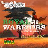 Unity Sound - Royal Warriors 10 - Lion is a Lion - Culture Mix Jan 2017