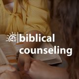 Session 10 (Biblical Counseling and Case Study) - Nick Debenedetto