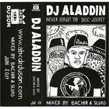 Never forget the disc-jockey : DJ Aladdin
