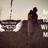 Marlen Deejay-Are You With Me (Deep Mix 2015)