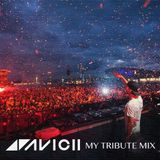 My Tribute Mix For AVICII