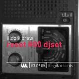 Illogik Reset #0 djset - 030905
