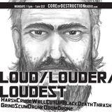 LOUD/LOUDER/LOUDEST episode 52 - 10.07.13