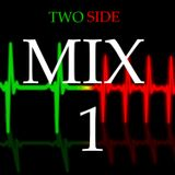 Two Side - Mix 1