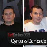 Cyrus & Darkside - GetDarkerTV 58 - 3rd Aug 2010