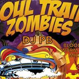 SOUL TRAIN ZOMBIES (BLOODY WARM UP MIX)