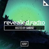 Revealed Radio 237 - SaberZ