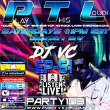 DJ VC - Play This Loud! Episode 61 (Party 103)