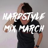 HARDSTYLE MIX MARCH