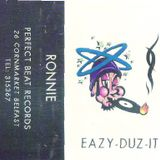 Ronnie - Eazy Duz It - Perfect Beat Records Belfast
