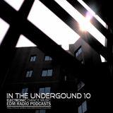 EDM Radio In The Underground 10