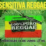 100% PURO REGGAE (Programa 181) - ACUSTICO DE SENSITIVA REGGAE