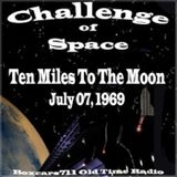 Challenge Of Space - Ten Miles To The Moon (07-07-69)