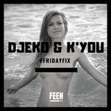 Djeko & K'you - #SUNDAYMIX #TheFeen #FridayFix (Episode 050)