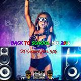 Back To School Party Mix 2016 Hosted By DJ StreetVybz