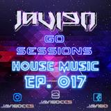 Go Sessions Ep.017 : House Music Mix by JaviGo
