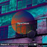 Signal Deluxe | Blaqcast 020