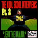 The Kool Skool Radio Show - Jeru The Damaja Special Part 2/Clean Edit