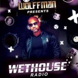 Wethouse Radio presented by Wolffman on April 4th