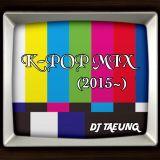 K-POP MIX (2015~)