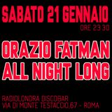 Dj Orazio Fatman Live@Radio Londra Discobar 2017 01 21 part1