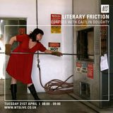 Literary Friction (Corpses With Caitlin Doughty) - 21st April 2015