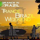 Trance In Brazil (Trance Brazil Weekend) Guestmix