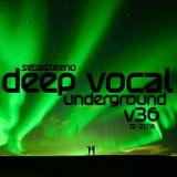 DEEP VOCAL Underground THIRTY SIX - November 2018
