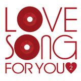 SLOW/LOVE MUSIC SONGS