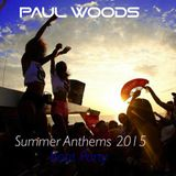 DJ Paul Woods - Summer Anthems 2015 - Boat Party