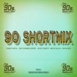 90's ShortMix Episode 52