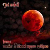 Jai Soleil - Tears Under A Blood Moon Eclipse