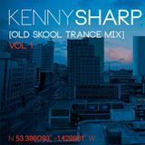 DJ Kenny Sharp - Old Skool Trance Mix Vol 1