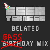 BELATED BIRTHDAY BASS MIX!!!