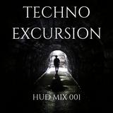 HUD MIX 001 - TECHNO EXCURSION