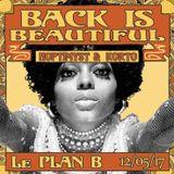 Set Live // Back Is Beautiful // Bar Le Plan B (mai 2017)