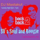 80s Soul and Boogie: DJ Mastakut Back2Backfm.net 2019/02/19